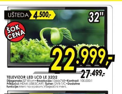 Televizor LED LCD LE 32D2
