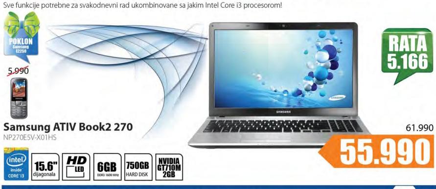 Laptop Samsung Ativ Book2 270  NP270E5V-X01HS+ Poklon Samsung mobilni telefon E2250