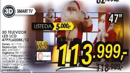 Televizor 3D LED LCD 47PFL6008K/12