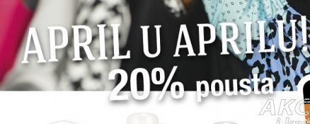 20%popusta April u Aprilu!