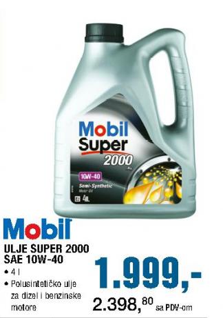 Ulje super 2000, Mobil