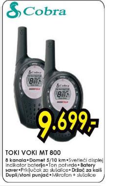 Toki voki MT 800