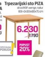 Trpezarijski sto Piza