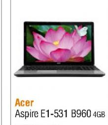 Laptop Aspire E1-531-B960 4GB