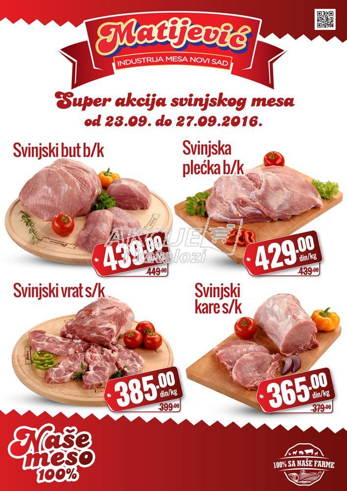 Matijević - Redovna akcija dani super cena