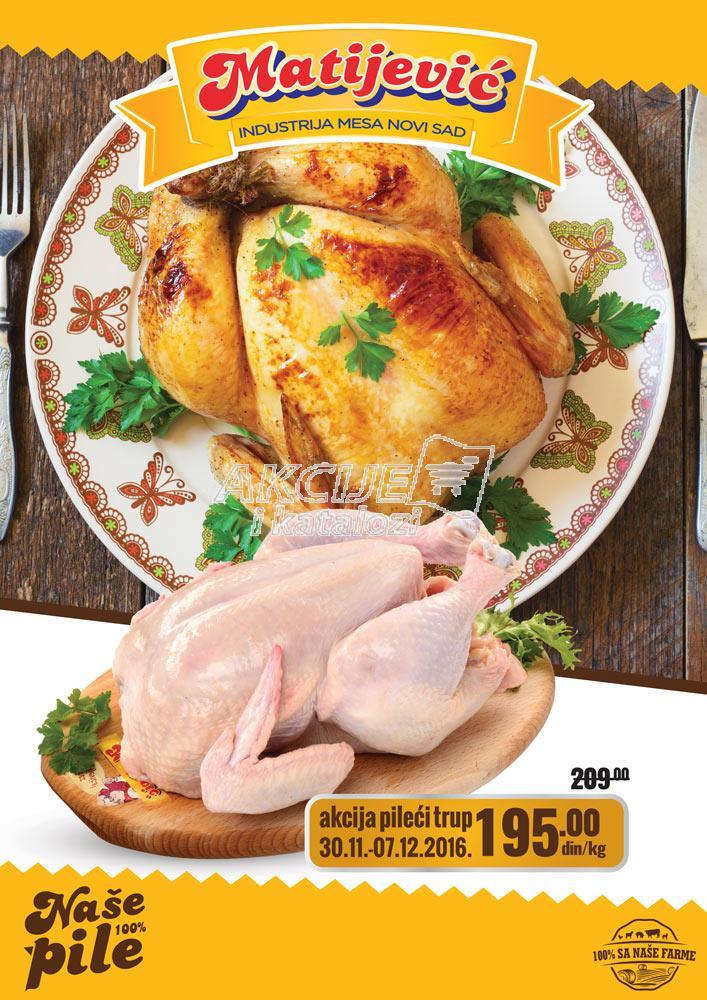 Matijević - Redovna akcija piletina A klasa
