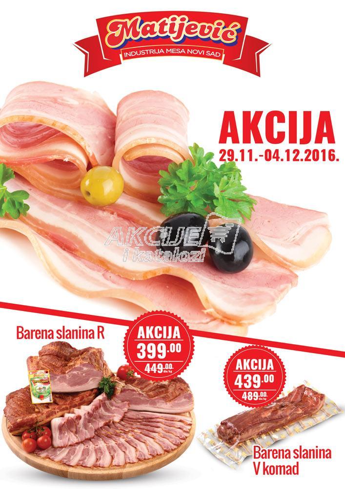 Matijević - Redovna akcija slanina