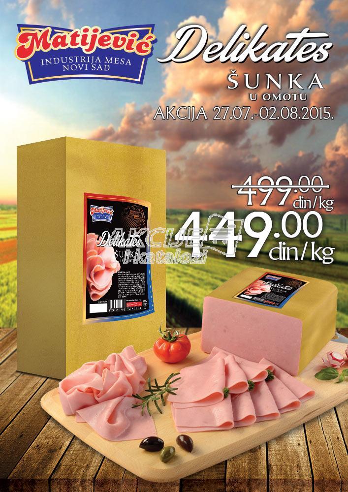 Matijević - Redovna akcija super cene delikatesa