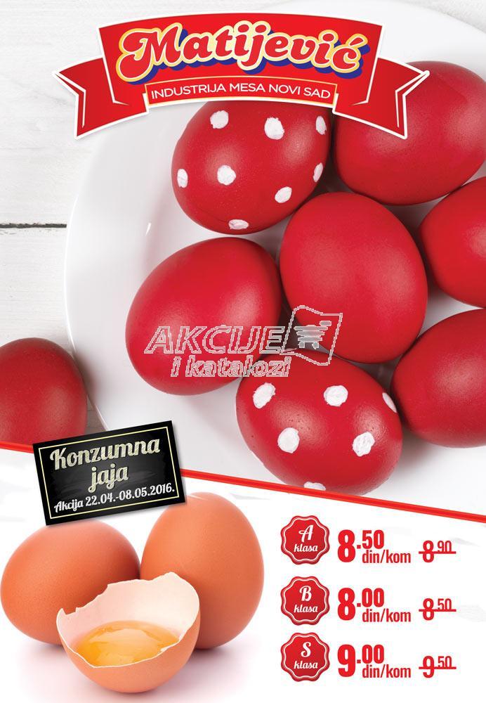 Matijević - Redovna akcija super cene jaja
