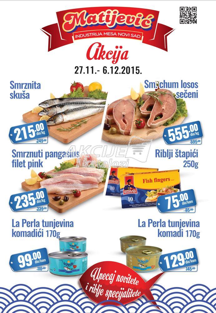 Matijević - Redovna akcija super cene ribe