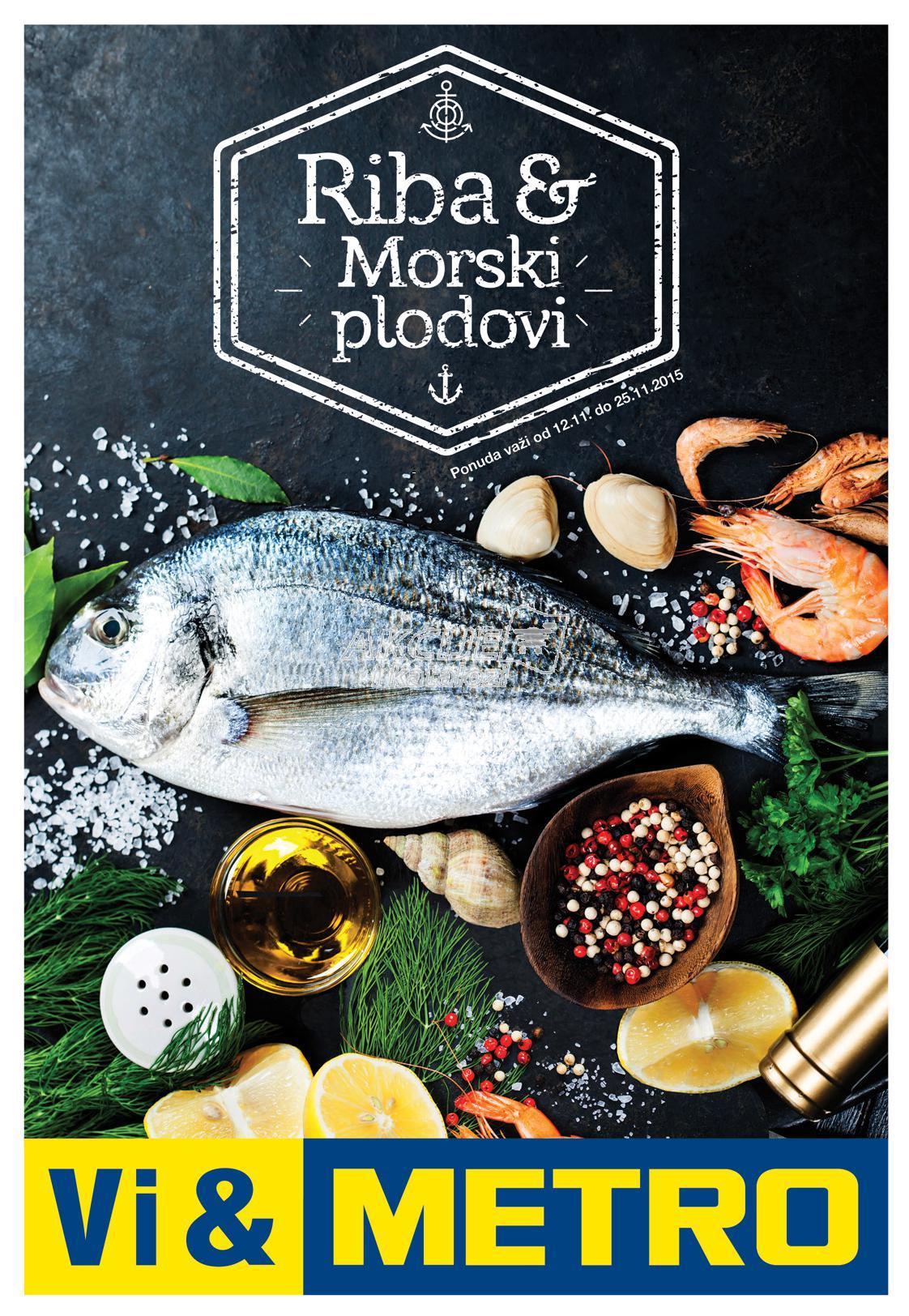 Metro - Redovna akcija super cene ribe i morskih plodova