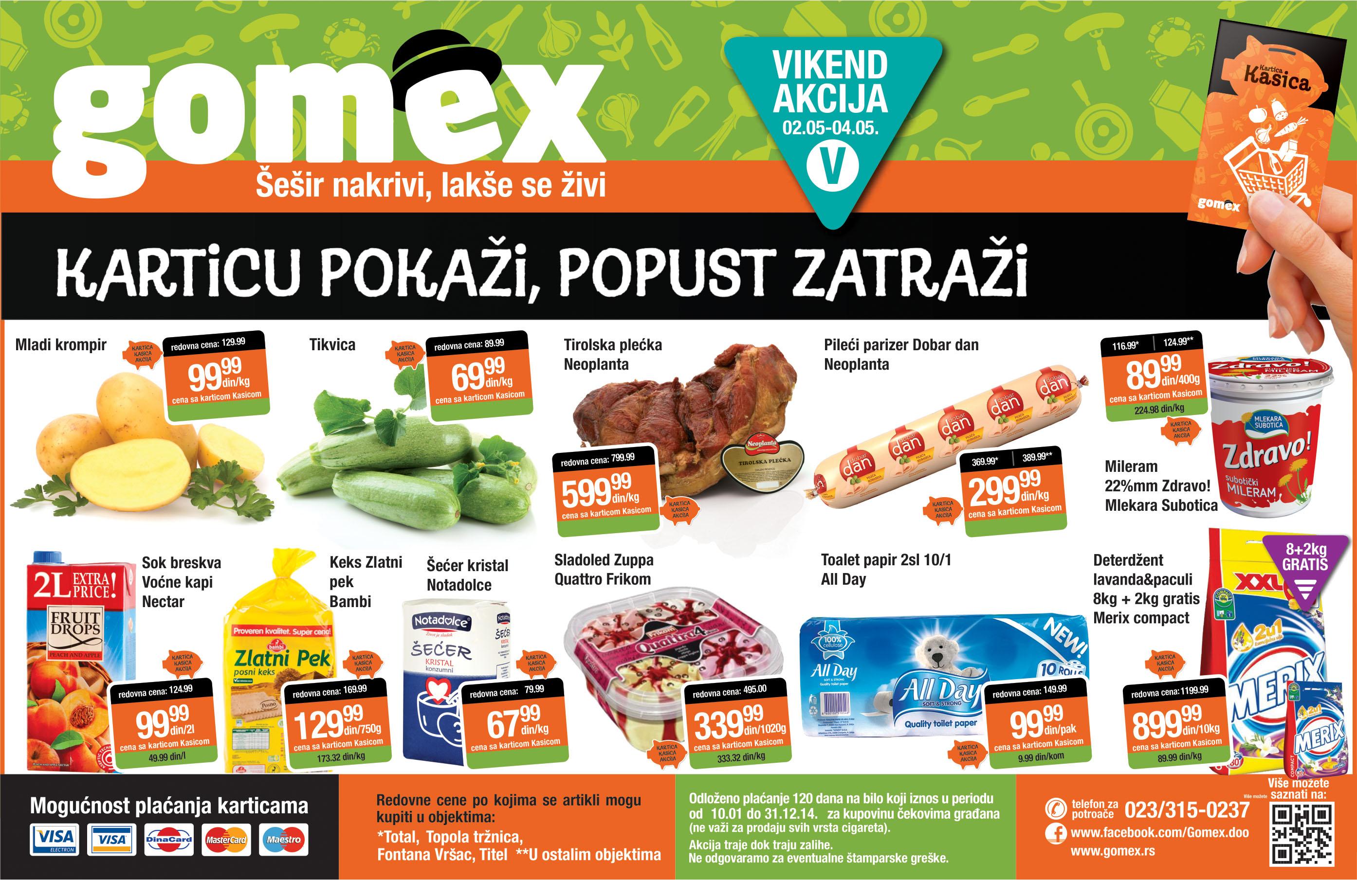 Gomex akciaj vikend super niskih cena za vas